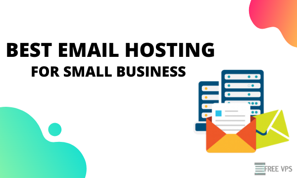 best free email hosting for small business