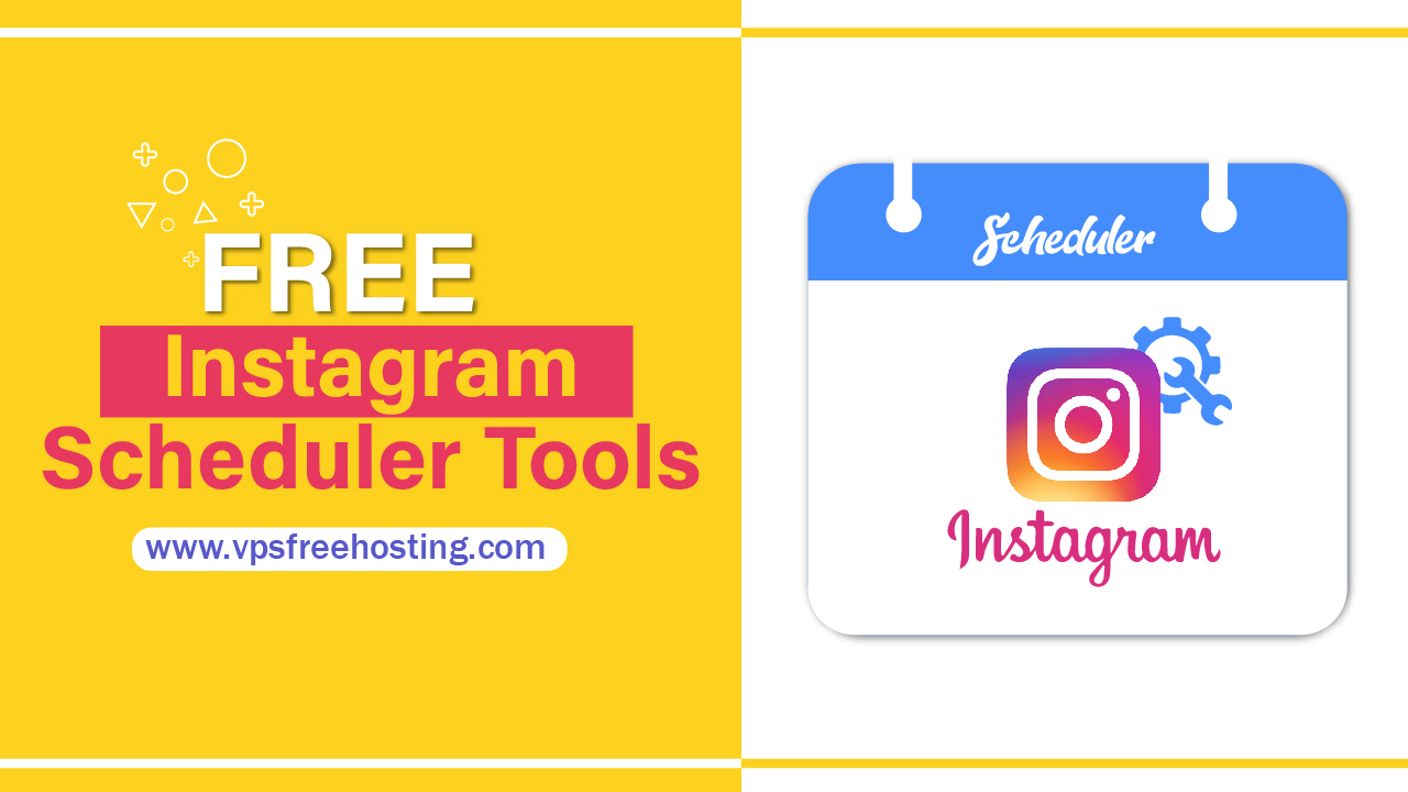 Best Free Instagram Scheduler Tools and apps