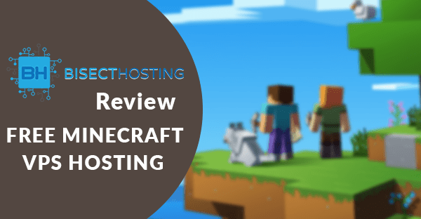 Bisecthosting review, Best vps minecraft server Hosting