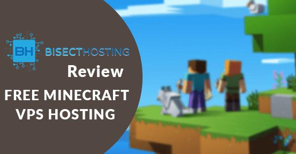 Bisecthosting review, Best vps minecraft server Hosting