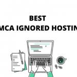 best DMCA ignored hosting