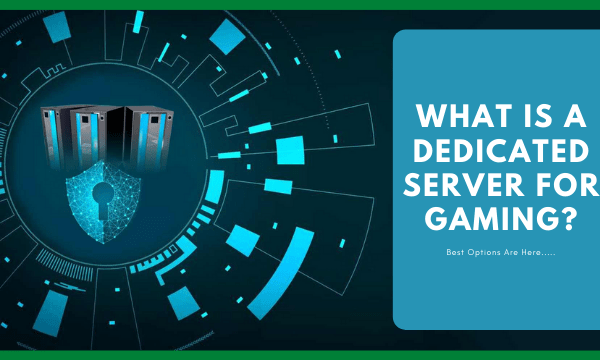What is a Dedicated Server for Gaming