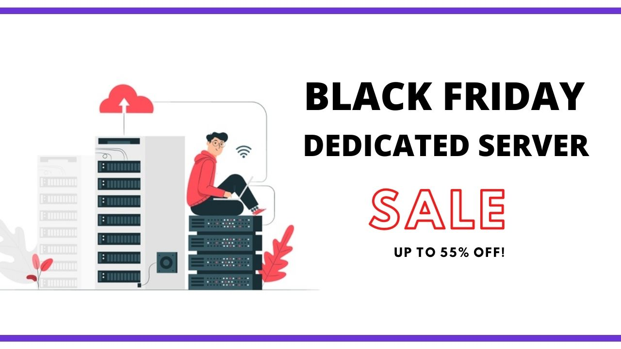 Black friday Dedicated Server Deals