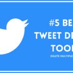 best tweet deleter