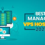 best managed VPS Hosting 2021